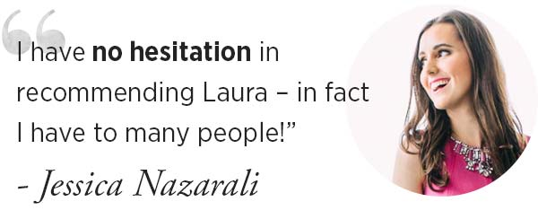 Laura was awesome to work with and although everything she did for me was included, it felt like she over delivered.