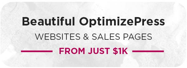 Beautiful OptimizePress websites and sales pages from just $1k