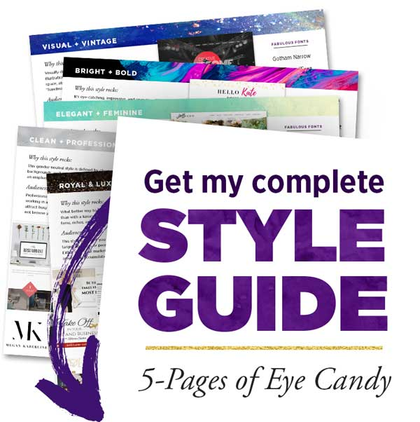 Get my complete Style Guide (5 pages of eye candy!)